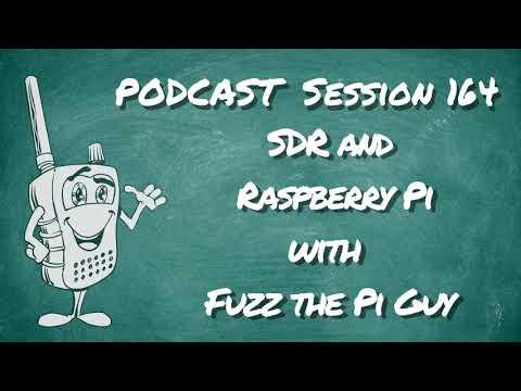164 - Raspberry PI and SDR w/ Fuzz the Pi Guy
