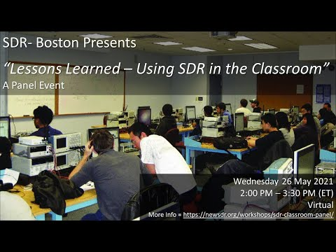 """SDR-Boston Panel Event: """"Lessons Learned - Using SDR in the Classroom"""""""