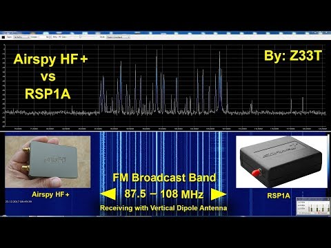 Airspy HF+ vs SDRplay RSP1A Comparison on FM Broadcast Band