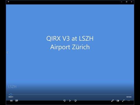 QIRX V3: 20 Minutes at Airport Zurich