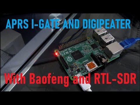 APRS I-Gate and Digipeater with Baofeng and RTL-SDR