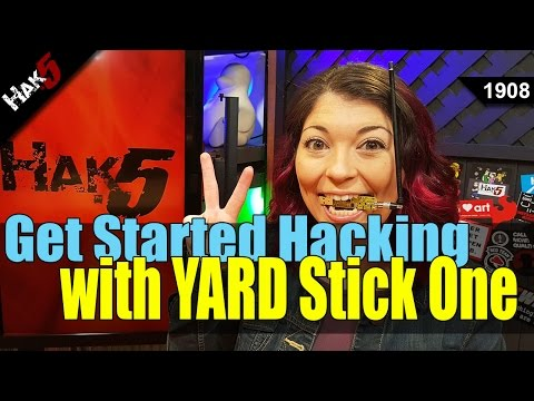 How to begin hacking with the YARD Stick One - Hak5 1908
