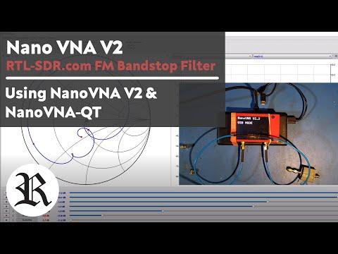 NanoVNA V2: RTL-SDR.com FM Bandstop Filter Measurements via NanoVNA-QT