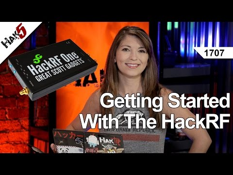 Getting Started With The HackRF, Hak5 1707