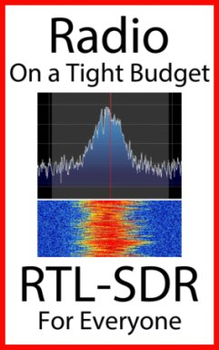 Radio On A Tight Budget: RTL-SDR For Everyone