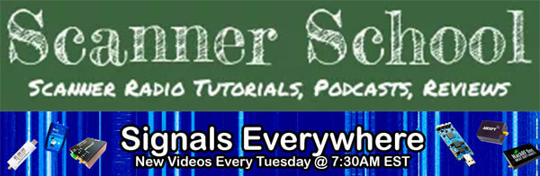 Scanner School Podcast Talks SDR Topics with Signals Everywhere Host